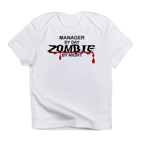 Manager Zombie Infant T-Shirt