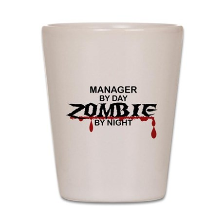 Manager Zombie Shot Glass