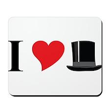 I Love Tophats Mousepad
