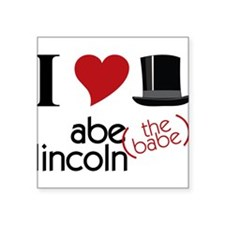 """Abe The Babe Square Sticker 3"""" x 3"""""""
