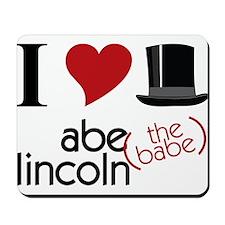Abe The Babe Mousepad