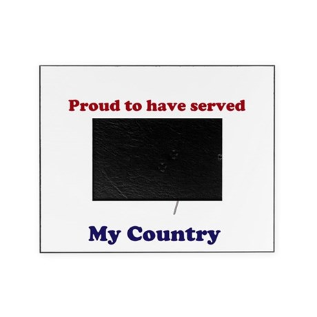 Proud to have served my Country Picture Frame