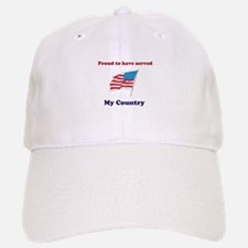 Proud to have served my Country Baseball Baseball Cap