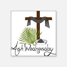 "Ash Wednesday Square Sticker 3"" x 3"""