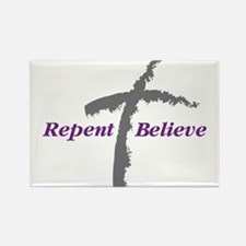 Repent Believe Rectangle Magnet