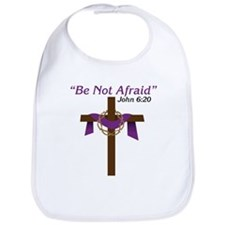 Be Not Afraid Bib