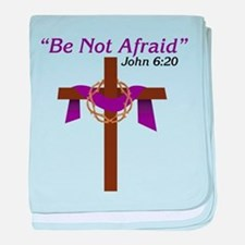 Be Not Afraid baby blanket