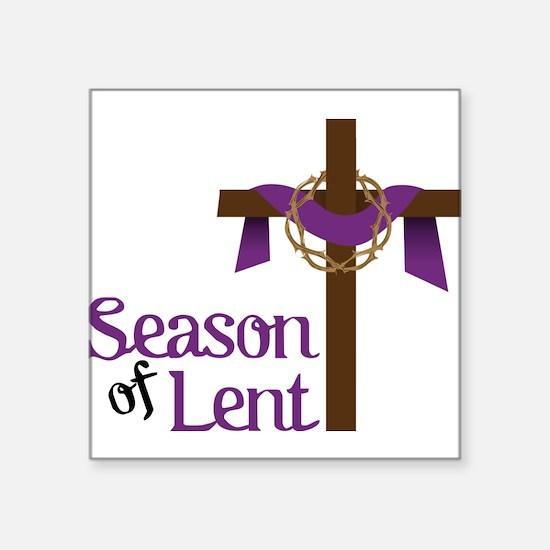 "Season Of Lent Square Sticker 3"" x 3"""