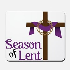 Season Of Lent Mousepad