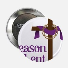 "Season Of Lent 2.25"" Button"