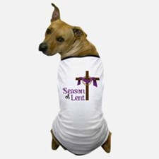 Season Of Lent Dog T-Shirt