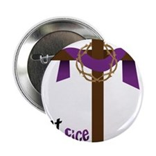 "What Sacrifice will you make? 2.25"" Button"