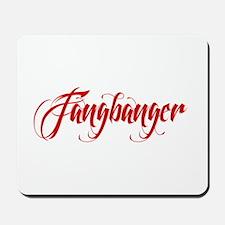 Fangbanger Mousepad