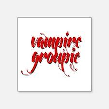 "Vampire Groupie Square Sticker 3"" x 3"""