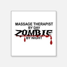 "Massage Therapist Zombie Square Sticker 3"" x 3"""
