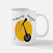 Stand Up Anyone Mug