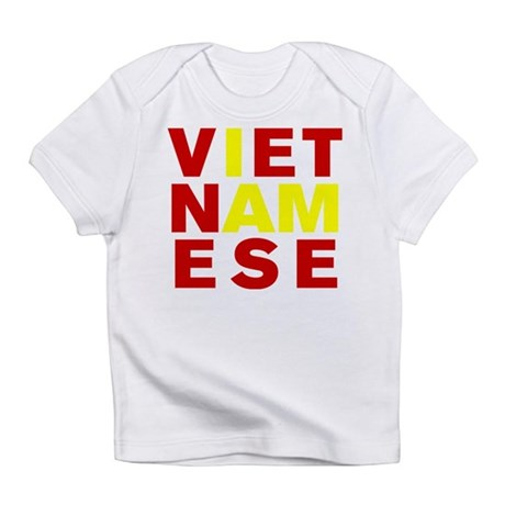 I AM VIETNAMESE Infant T-Shirt