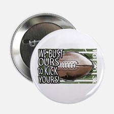 Bust Ours Football Rocks Button