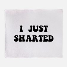 Just Sharted Throw Blanket