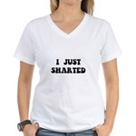 Just Sharted Women's V-Neck T-Shirt