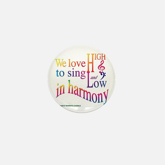 We love to Sing in Harmony Mini Button