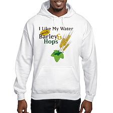 I Like My Water Hoodie