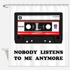 Nobody Listens Cassette Shower Curtain