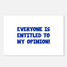 Everyone is entitled to my opinion Postcards (Pack