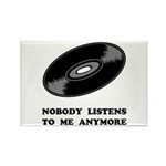 Nobody Listens Vinyl Rectangle Magnet (100 pack)