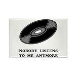 Nobody Listens Vinyl Rectangle Magnet (10 pack)