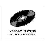 Nobody Listens Vinyl Small Poster