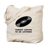 Nobody Listens Vinyl Tote Bag