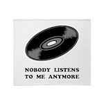 Nobody Listens Vinyl Throw Blanket