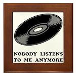 Nobody Listens Vinyl Framed Tile
