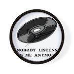 Nobody Listens Vinyl Wall Clock