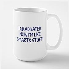 I graduated. Now I'm like smart and stuff! Large M