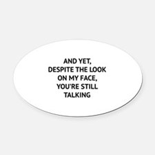 Still Talking Oval Car Magnet