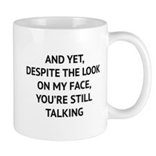 Still Talking Small Mug
