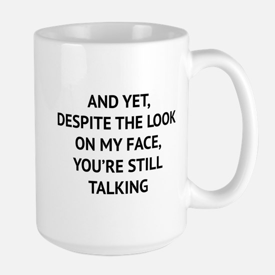 Still Talking Large Mug