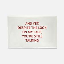 Still Talking Rectangle Magnet (100 pack)