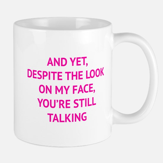 Still Talking Mug