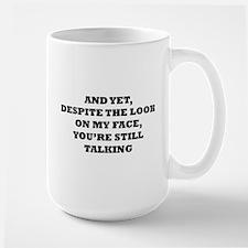 Still Talking Coffee Mug