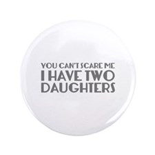 "You can't scare me. I have two daughters. 3.5"" But"