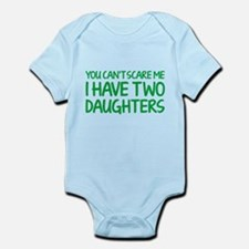 You can't scare me. I have two daughters. Infant B