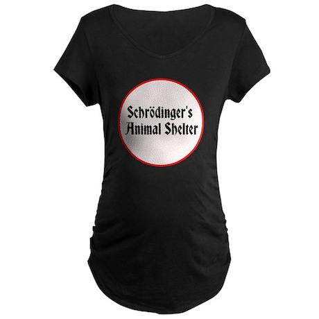 Schrödingers Animal Shelter Maternity Dark T-Shirt