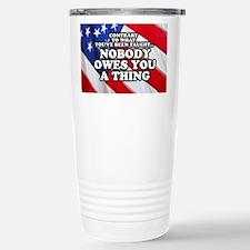 Nobody Owes You A Thing W/ Flag Travel Mug
