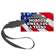Nobody Owes You A Thing W/ Flag Luggage Tag