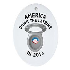 America Down The Latrine in 2013 Ornament (Oval)