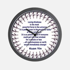 KUAN YINS POWER OF LOVING-KINDNESS POEM Wall Clock