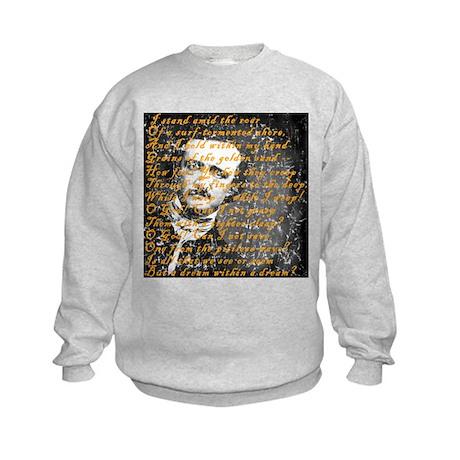 E A Poe A Dream Within a Dream Kids Sweatshirt